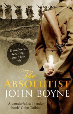 The Absolutist - Boyne, John