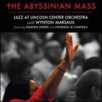 The Abyssinian Mass - Wynton Marsalis
