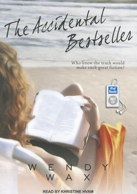 The Accidental Bestseller - Wax, Wendy