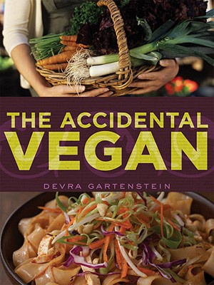The Accidental Vegan - Gartenstein, Devra