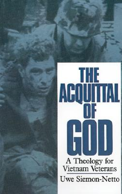 The Acquittal of God: A Theology for Vietnam Veterans - Siemon-Netto, Uwe