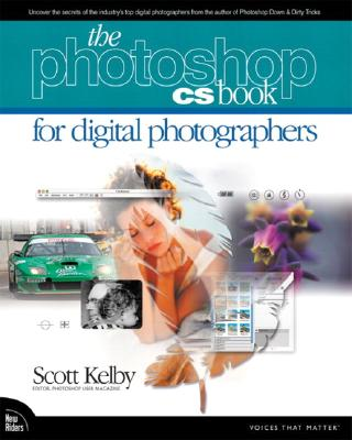 The Adobe Photoshop CS Book for Digital Photographers - Kelby, Scott