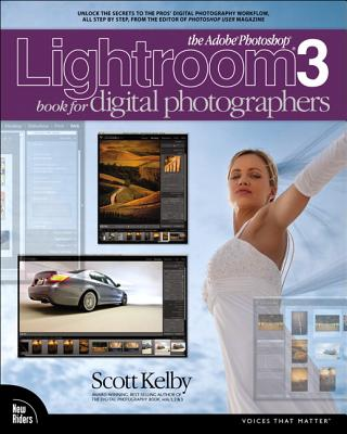 The Adobe Photoshop Lightroom 3 Book for Digital Photographers - Kelby, Scott