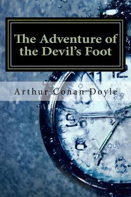 The Adventure of the Devil's Foot - Doyle, Arthur Conan, Sir