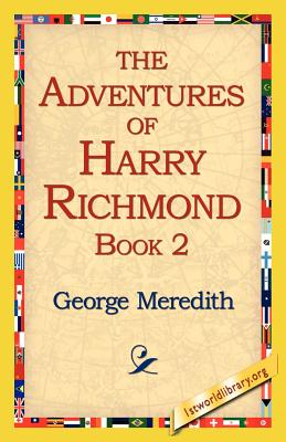 The Adventures of Harry Richmond, Book 2 - Meredith, George
