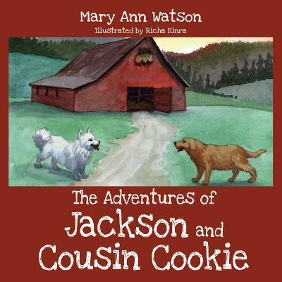 The Adventures of Jackson and Cousin Cookie - Watson, Mary Ann
