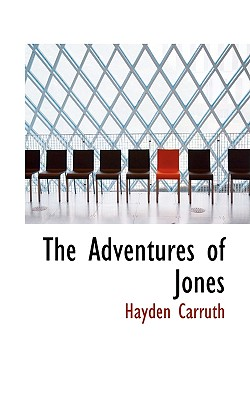 The Adventures of Jones - Carruth, Hayden