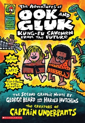 The Adventures of Ook and Gluk, Kung-Fu Cavemen from the Future - Pilkey, Dav