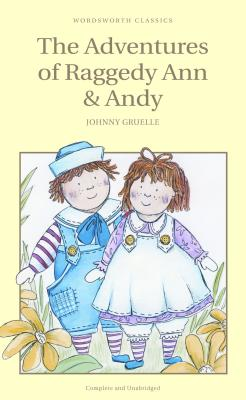 The Adventures of Raggedy Ann and Andy - Gruelle, Johnny
