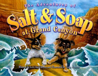 The Adventures of Salt and Soap at Grand Canyon - Rome, Lori