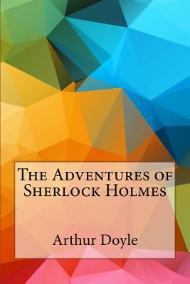 The Adventures of Sherlock Holmes - Doyle, Arthur Conan