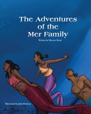 The Adventures of the Mer Family - Boyd, Mercier
