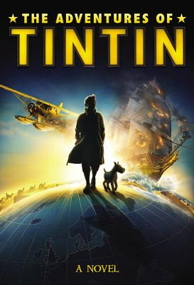 The Adventures of Tintin - Irvine, Alex (Adapted by)