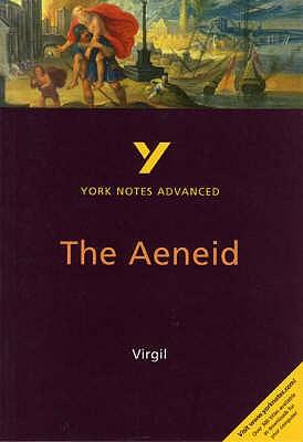 The Aeneid: York Notes Advanced - Sowerby, Robin