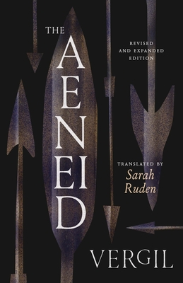 The Aeneid - Vergil, and Ruden, Sarah (Translated by), and Braund, Susanna (Introduction by)