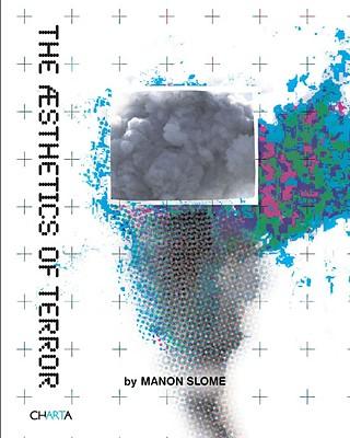 The Aesthetics of Terror - Slome, Manon (Editor)