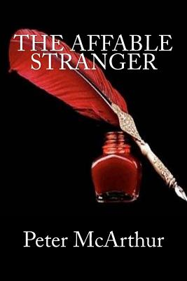 The Affable Stranger - McArthur, Peter