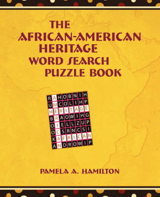 The African-American Heritage Word Search Puzzle Book - Hamilton, Pamela A