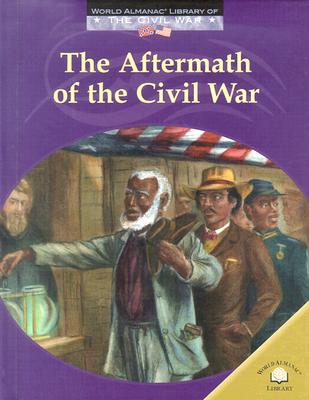The Aftermath of the Civil War - Anderson, Dale