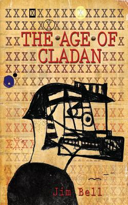 The Age of Cladan - Bell, Jim