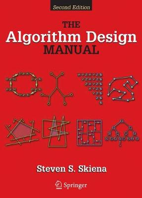 The Algorithm Design Manual - Skiena, Steven S, Professor
