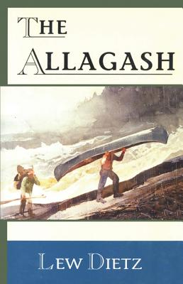 The Allagash - Dietz, Lew