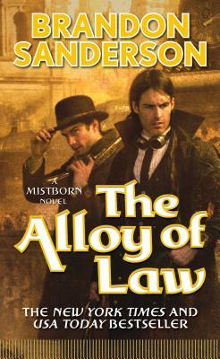 The Alloy of Law - Sanderson, Brandon