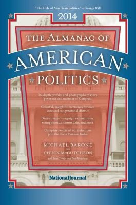 The Almanac of American Politics - Barone, Michael, and McCutcheon, Chuck, and Trende, Sean