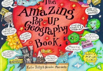 The Amazing Pop-Up Geography Book - Petty, Kate, and Van Metre, Susan (Editor)