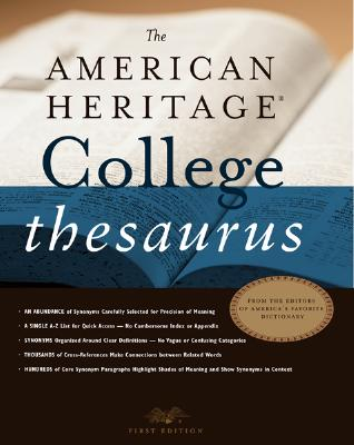 The American Heritage College Thesaurus - American Heritage Dictionary (Editor)