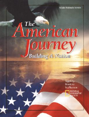 The American Journey: Building a Nation, Student Edition - McGraw-Hill (Creator)