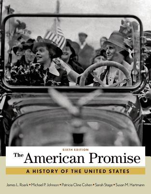 The American Promise, Combined Volume - Roark, James L