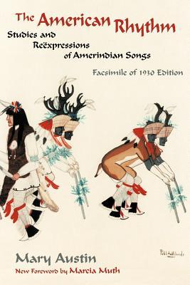 The American Rhythm - Austin, Mary