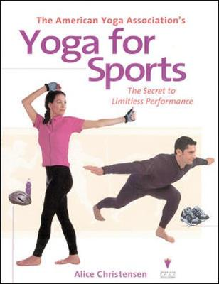 The American Yoga Association's Yoga for Sports - Christensen, Alice, and American Yoga Association