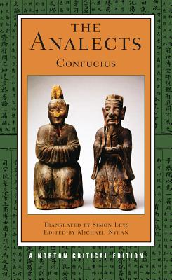 The Analects - Confucius, and Nylan, Michael (Editor), and Leys, Simon (Translated by)