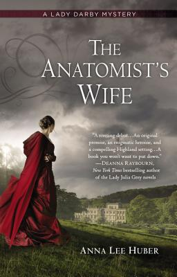 The Anatomist's Wife - Huber, Anna Lee