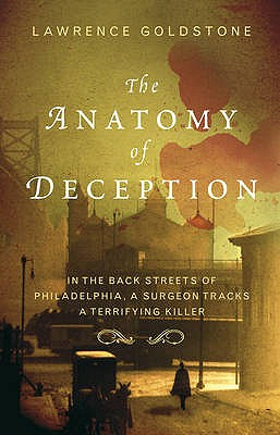 The Anatomy Of Deception - Goldstone, Lawrence
