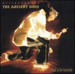 The Ancient Ones: Call to the Ancients - Atsiaktonkie