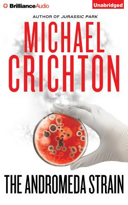 The Andromeda Strain - Crichton, Michael, and Morse, David (Read by)