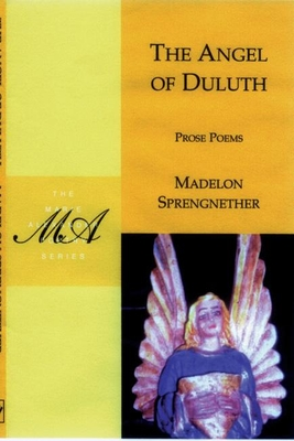 The Angel of Duluth - Sprengnether, Madelon