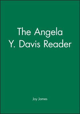 The Angela Y. Davis Reader - James, Joy (Editor)