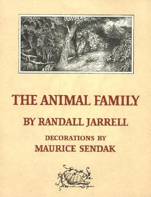 The Animal Family - Jarrell, Randall
