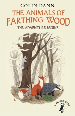 The Animals of Farthing Wood: The Adventure Begins - Dann, Colin