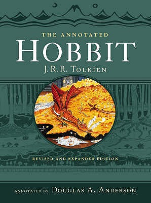 The Annotated Hobbit - Tolkien, J. R. R., and Anderson, Douglas A. (Notes by)
