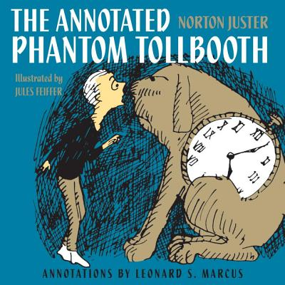 The Annotated Phantom Tollbooth - Juster, Norton
