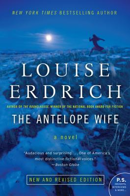 The Antelope Wife - Erdrich, Louise