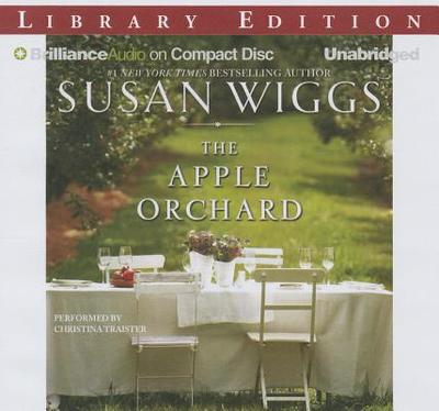 The Apple Orchard - Wiggs, Susan, and Traister, Christina (Read by)