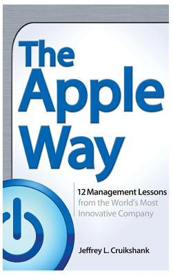 The Apple Way - Cruikshank, Jeffrey L