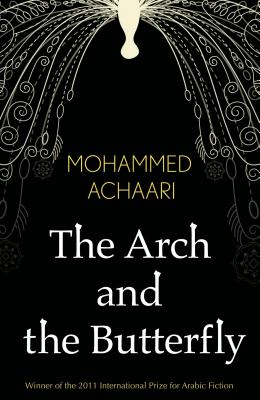 The Arch and the Butterfly - Achari, Mohamed