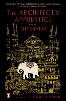 The Architect's Apprentice - Shafak, Elif